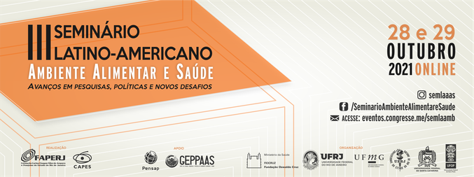 III Seminário Latino Americano sobre Ambiente Alimentar e Saúde - 3ª Edição