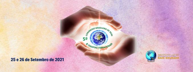 5º Congresso Brasileiro de Reiki & Terapias Vibracionais