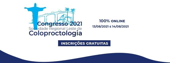 Congresso 2021 da Sociedade Regional Leste de Coloproctologia - 1ª Edição