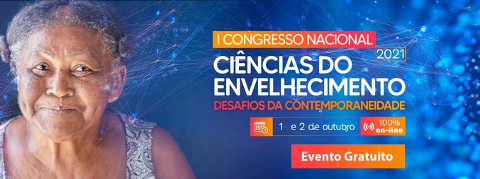 I Congresso Nacional em Ciências do Envelhecimento: desafios da contemporaneidade - 1ª Edição