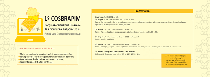 Congresso Virtual Sul Brasileiro de Apicultura e Meliponicultura e o 1º Simpósio de Produtos da Colmeia - 1ª Edição