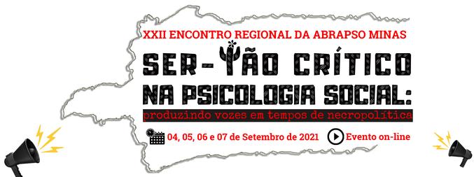 XXII ENCONTRO REGIONAL DA ABRAPSO MINAS GERAIS: Produzindo vozes em tempos de necropolítica