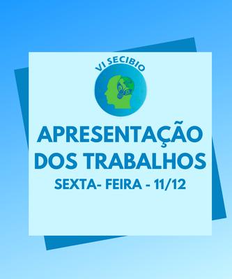 Apresentação de Resumos - (11/12 - 09:00-12:00)
