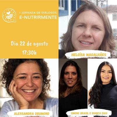 Mesa Redonda (Alessandra Drumond e Heloisa Magalhães | Mediação Simone Brasil e Bianca Dias)