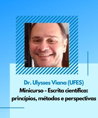 Dr. Ulysses Viana