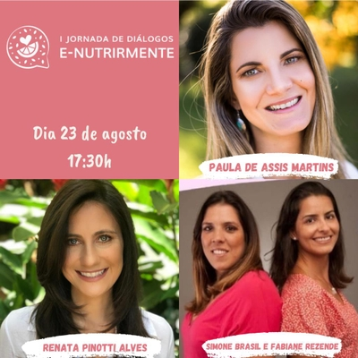 Mesa Redonda (Renata Pinotti e Paula de Assis Martins | Mediação Simone Brasil e Fabiane Rezende)
