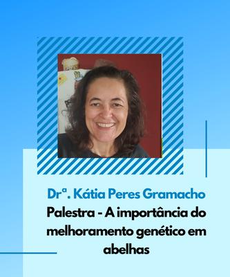 Dr.ª Kátia Peres Gramacho