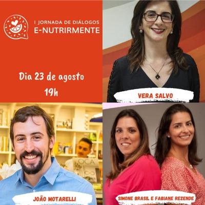 Mesa Redonda ( Vera Salvo e João Motarelli | Mediação: Fabiane Rezende e Simone Brasil)