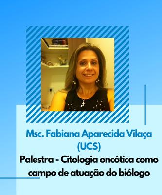 Msc. Fabiana Aparecida Vilaça