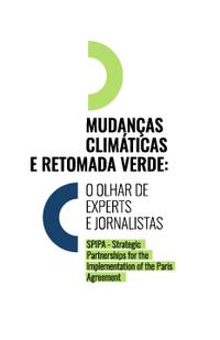 Mudanças climáticas e retomada verde: o olhar de experts e jornalistas