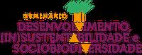 Seminário Desenvolvimento, Insustentabilidade E Sociobiodiversidade