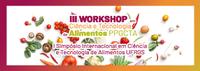 III Workshop em Ciência e Tecnologia de Alimentos - PPGCTA - I Simpósio Internacional em Ciência e Tecnologia de Alimentos UFRGS.
