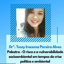 Drª. Tessy Iracema Pereira Alves