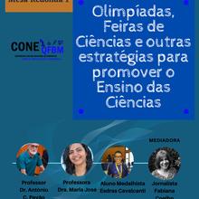 Mesa Redonda 1: Olimpíadas, Feiras de Ciências e outras estratégias para promover o Ensino de Ciências