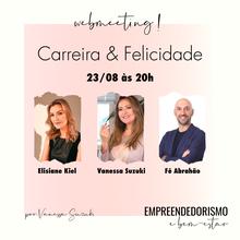 CARREIRA & FELICIDADE