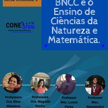 Mesa Redonda 4: A BNCC e o Ensino de Ciências da Natureza e Matemática