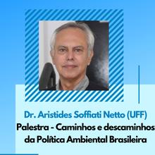 Dr. Aristides Arthur Soffiati Netto