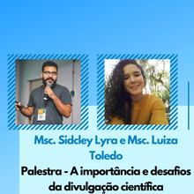 Msc. Sidcley Lyra e Msc. Luiza Toledo