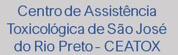 Centro de Assistência Toxicológica de São José do Rio Preto– CEATOX/São José do Rio Preto
