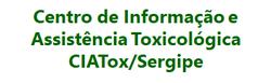 Centro de Informação e Assistência Toxicológica de Sergipe – CIATOX/SE