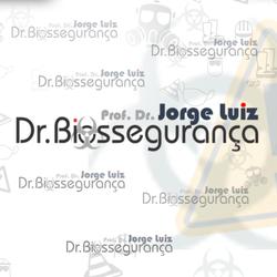 Dr. Jorge Luiz - Dr. Biossegurança