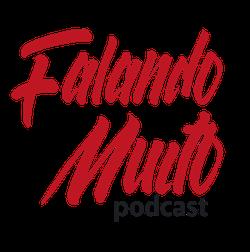 Podcast Falando Muito
