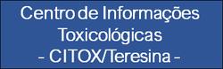 Centro de Informações Toxicológicas de Teresina– CITOX/Teresina