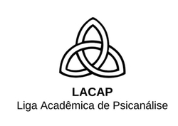 Liga Acadêmica de Psicanálise- LACAP.