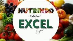 Nutrindo com Excel
