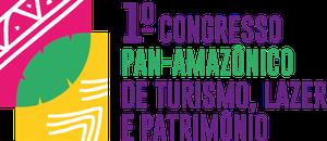 I Congresso Pan Amazônico de Turismo , Lazer e Patrimônio