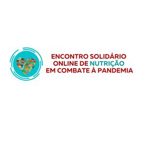 Encontro Solidário Online de Nutrição para combate à Pandemia