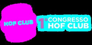 1° CONGRESSO HOF CLUB