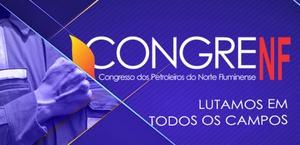 15° Congresso Regional dos Petroleiros do Norte Fluminense.