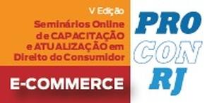 IV Seminário de Capacitação e Atualização em Direito do Consumidor (E-Commerce)