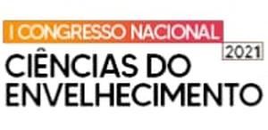 I Congresso Nacional em Ciências do Envelhecimento: desafios da contemporaneidade