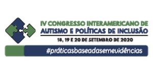 IV Congresso Interamericano de Autismo e Políticas de Inclusão.