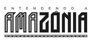 ENTENDENDO A AMAZÔNIA