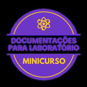 Minicurso Documentos Laboratoriais em Vídeos: A Nova Tendência