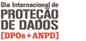 Dia Internacional de Proteção de Dados: DPOs + ANPD